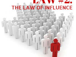 The Law of Influence: It's about OTHERS
