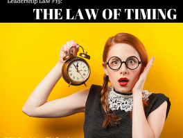 The Law of Timing: Timing is EVERYTHING!