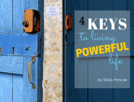 4 Keys To Living Powerful Life