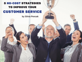 5 No-Cost Strategies To Improve Your Customer Service