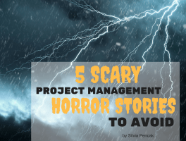 5 Scary Project Management Horror Stories To Avoid