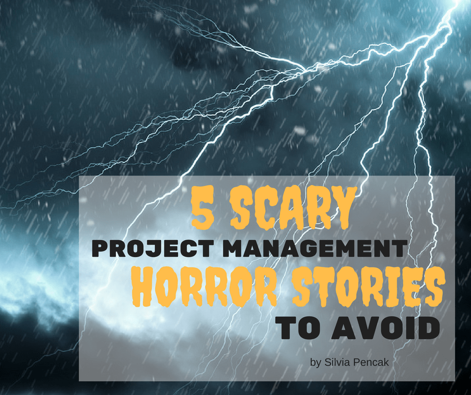 Scary Project Management Failure Stories