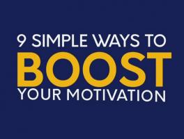9 Ways To Boost Motivation