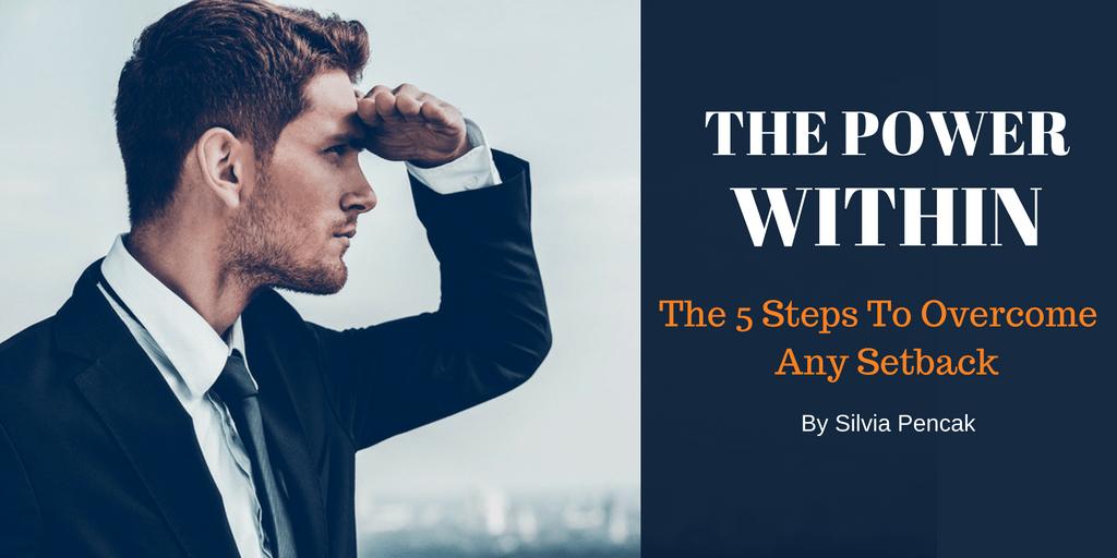 5 Steps To Overcome Setbacks