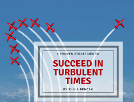 Succeed in turbulent times